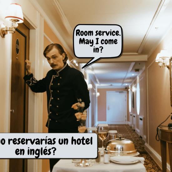 reservar hotel en inglés
